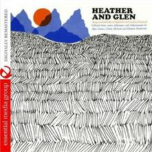 Heather & Glen. Songs & Melodies of Highland & Lowland Scotland - CD Audio