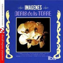Imagenes - CD Audio di Doris de la Torre