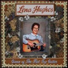 Queen of the Flat Top Guitar - Vinile LP di Lena Hughes