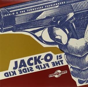 Jack-O Is the Flip Side Kid - Vinile LP di Jack Oblivian