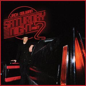 Saturday Night Part 2 - Vinile LP di Jack Oblivian