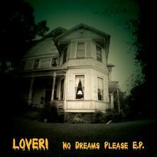 No Dreams Please Ep - Vinile LP di Lover!