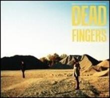 Dead Fingers - Vinile LP di Dead Fingers