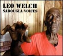 Sabougla Voices - Vinile LP di Leo Welch