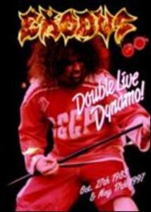 Exodus. Double Live Dynamo! - DVD