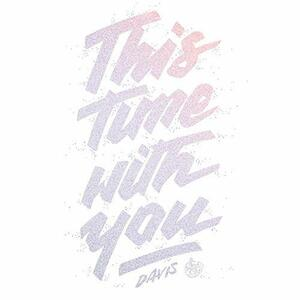 This Time with You - Vinile 10'' di Davis