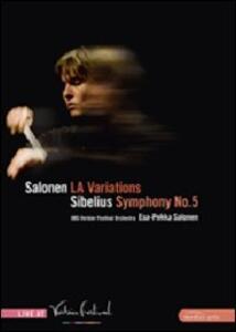 Esa-Pekka Salonen. LA Variations - Jean Sibelius. Symphony No. 5 - DVD