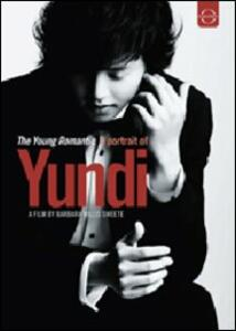 Yundi Li. The Young Romantic - A Portrait of Yundi di Barbara Willis Sweete - DVD