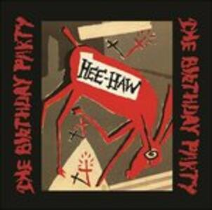 Hee-Haw - Vinile LP di Birthday Party