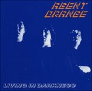 Living in Darkness - Vinile LP di Agent Orange