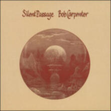 Silent Passage - Vinile LP di Bob Carpenter