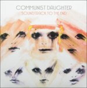 Soundtrack to The - Vinile LP di Communist Daughter