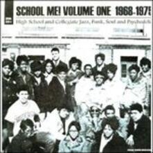 School Me! Vol.1 1968-1975 - Vinile LP