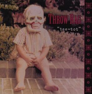 Tee Tot - Vinile LP di Throw Rag