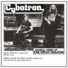 Sunday Night at the Total Theatre (180 gr) - Vinile LP di Cybotron