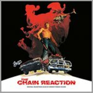 Chain Reaction (Colonna Sonora) - Vinile LP