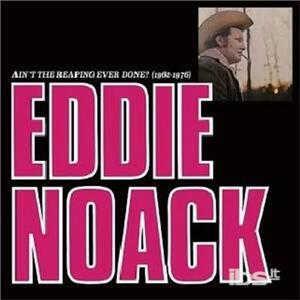 Ain't the Reaping Ever - Vinile LP di Eddie Noack