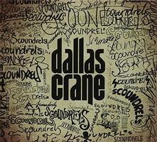 Scoundrels - Vinile LP di Dallas Crane