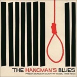 Hangman's Blues. Prisonsongs In Country - Vinile LP