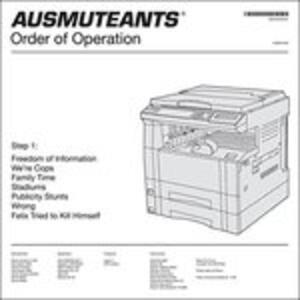 Order of Operation - Vinile LP di Ausmuteants