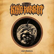 Ugly Produce (Limited) - Vinile LP di King Parrot
