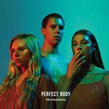 Perfect Body - Vinile LP di Mermaidens