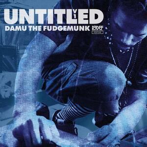 Untitled vol.1 - Vinile 7'' di Damu the Fudgemunk