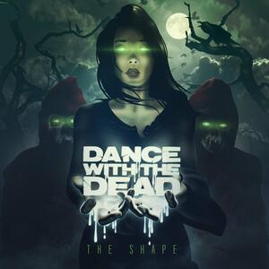 Shape - Vinile LP di Dance With The Dead