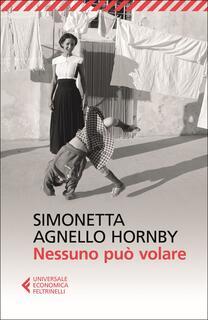 Libro Nessuno può volare Simonetta Agnello Hornby George Hornby