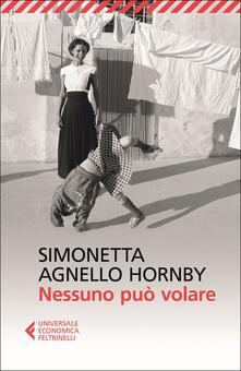 Nessuno può volare - Simonetta Agnello Hornby,George Hornby - copertina
