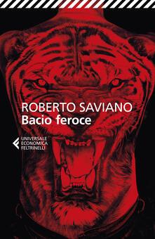 Bacio feroce - Roberto Saviano - copertina