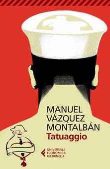 Tatuaggio - Manuel Vázquez Montalbán - copertina
