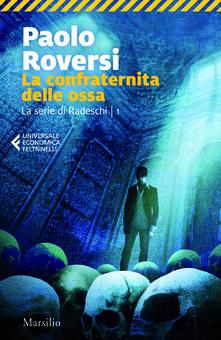 La confraternita delle ossa. La prima indagine di Enrico Radeschi - Paolo Roversi - copertina