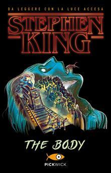 The body. Ediz. italiana - Stephen King - copertina