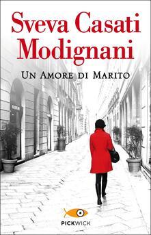 Un amore di marito - Sveva Casati Modignani - copertina