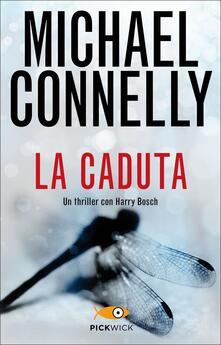 La caduta - Michael Connelly - copertina