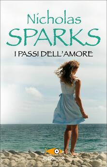 I passi dell'amore - Nicholas Sparks - copertina