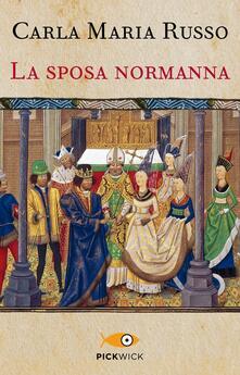 La sposa normanna - Carla Maria Russo - copertina