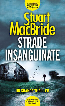 Strade insanguinate - Stuart MacBride - copertina
