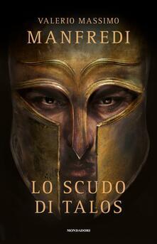 Lo scudo di Talos - Valerio Massimo Manfredi - copertina