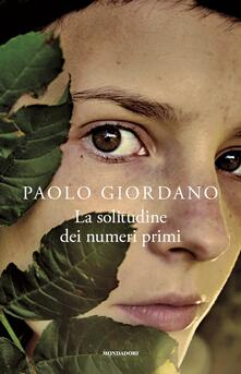 La solitudine dei numeri primi - Paolo Giordano - copertina