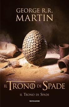 Il trono di spade. Vol. 1: Il trono di spade - George R. R. Martin - copertina