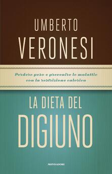La dieta del digiuno - Umberto Veronesi - copertina