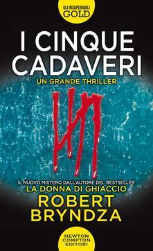 I cinque cadaveri - Robert Bryndza - copertina