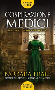 Cospirazione Medici - Barbara Frale - copertina