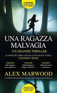 Una ragazza malvagia - Alex Marwood - copertina