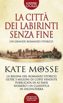 La città dei labirinti senza fine - Kate Mosse - copertina