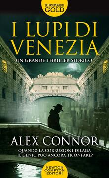 I lupi di Venezia - Alex Connor - copertina