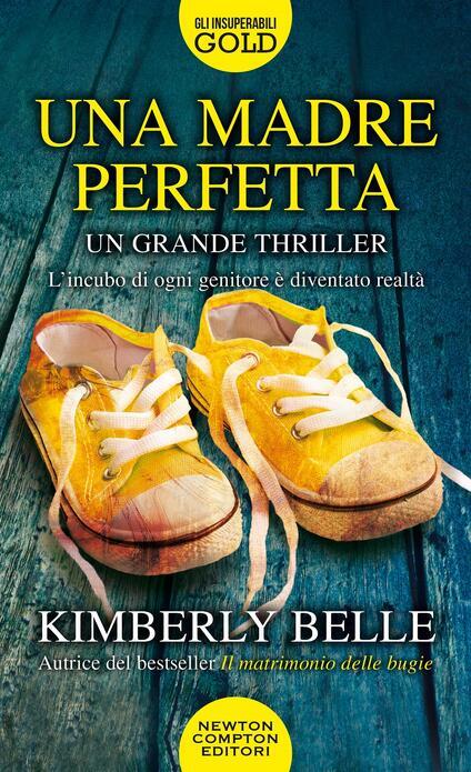 Una madre perfetta - Kimberly Belle - copertina