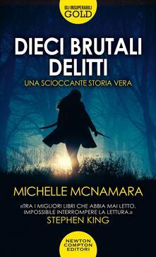 Dieci brutali delitti - Michelle McNamara - copertina